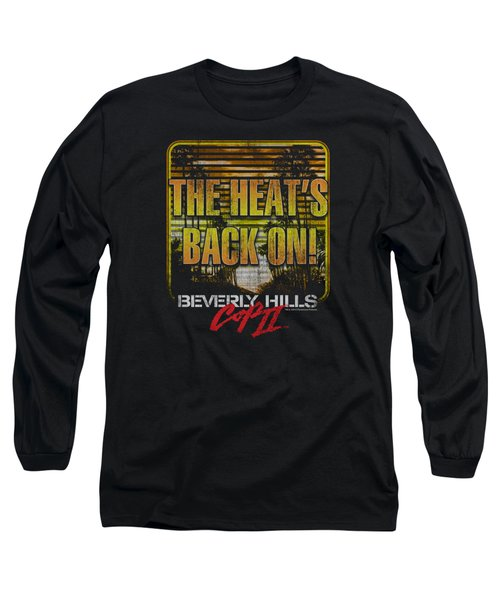 Bhc IIi - The Heats Back On Long Sleeve T-Shirt