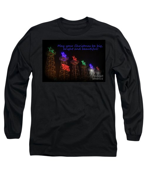 Big Bright Christmas Greeting  Long Sleeve T-Shirt