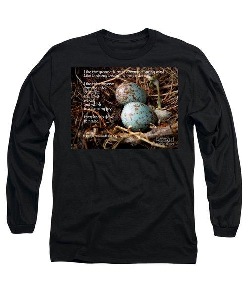 Birdsong From Inside The Egg Long Sleeve T-Shirt
