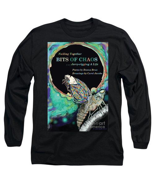 Bits Of Chaos Book Cover Long Sleeve T-Shirt by Carol Jacobs