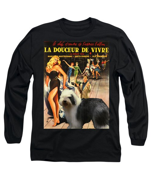 Bobtail -  Old English Sheepdog Art Canvas Print - La Dolce Vita Movie Poster Long Sleeve T-Shirt