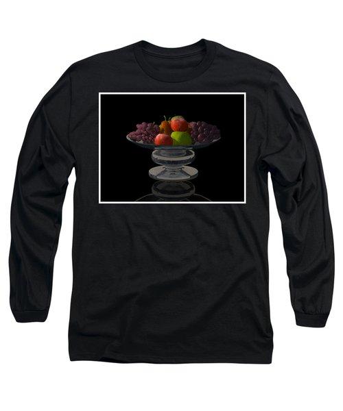 Bowl Of Fruit... Long Sleeve T-Shirt