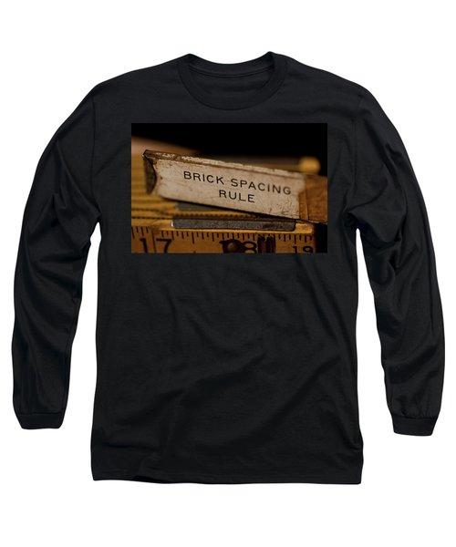 Brick Mason's Rule Long Sleeve T-Shirt by Wilma  Birdwell