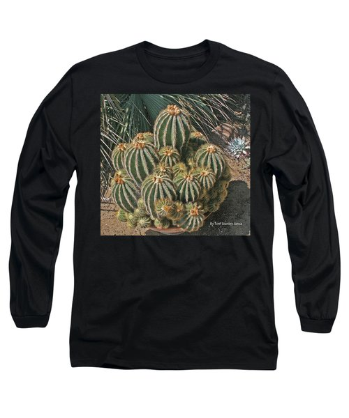 Cactus In The Garden Long Sleeve T-Shirt by Tom Janca