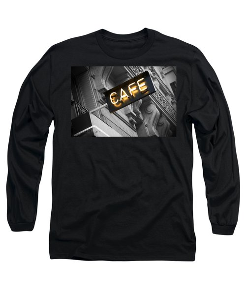 Cafe Sign Long Sleeve T-Shirt