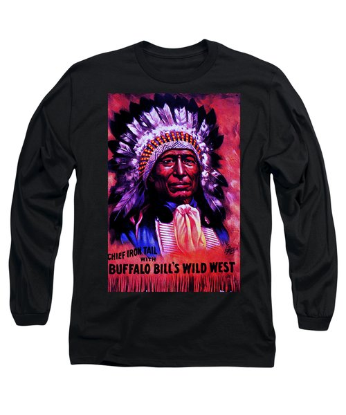 Long Sleeve T-Shirt featuring the painting Chief Iron Tail Buffalo Bill's Wild West by Peter Gumaer Ogden