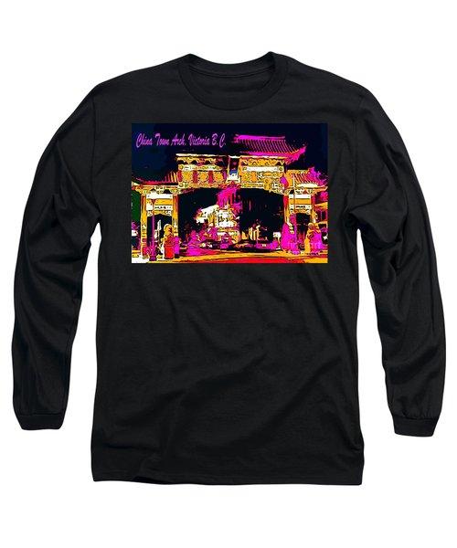 China Town Arch Victoria British Columbia Canada Long Sleeve T-Shirt