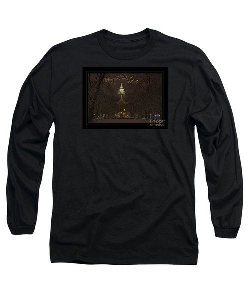 Christmas Greeting Card Notre Dame Golden Dome In Night Sky And Snow Long Sleeve T-Shirt by John Stephens