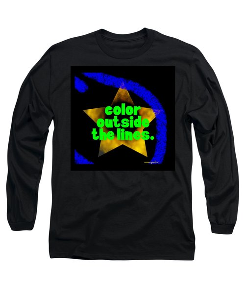 Color Outside The Lines Long Sleeve T-Shirt