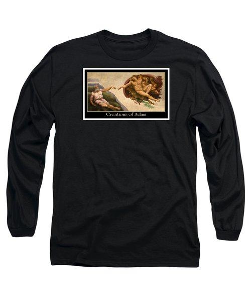 Creations Of Adam Long Sleeve T-Shirt by Scott Ross
