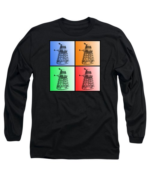 Long Sleeve T-Shirt featuring the photograph Dalek Pop Art by Richard Reeve