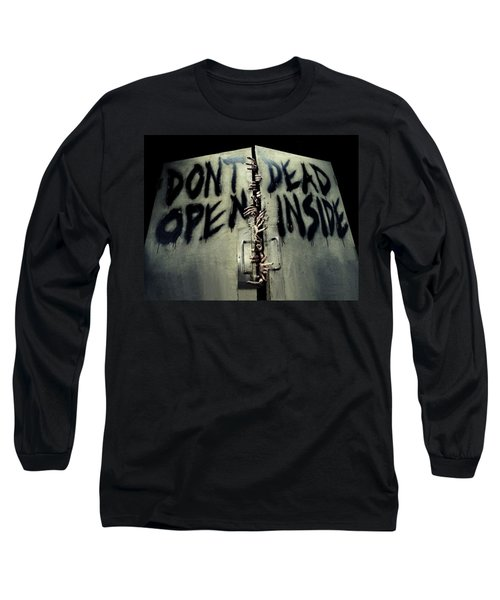 Don't Open Dead Inside Long Sleeve T-Shirt