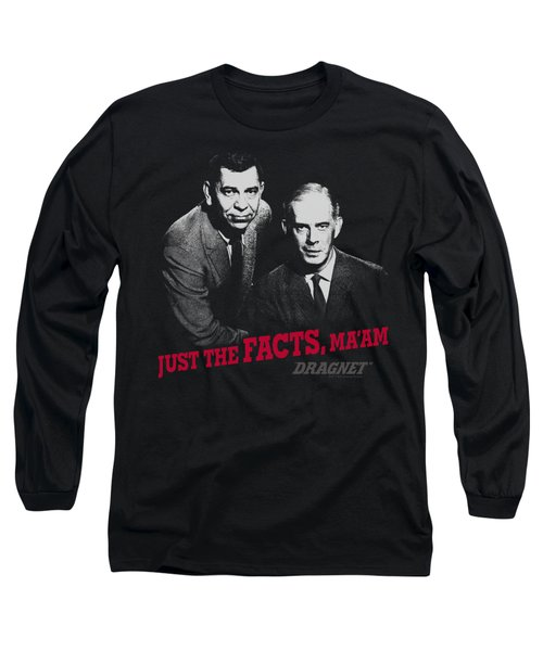 Dragnet - Just The Facts Long Sleeve T-Shirt