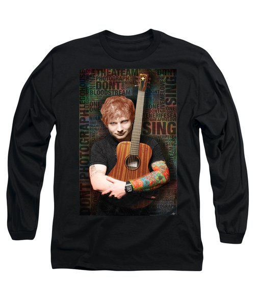 Ed Sheeran And Song Titles Long Sleeve T-Shirt