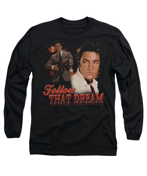 Elvis - Follow That Dream Long Sleeve T-Shirt by Brand A