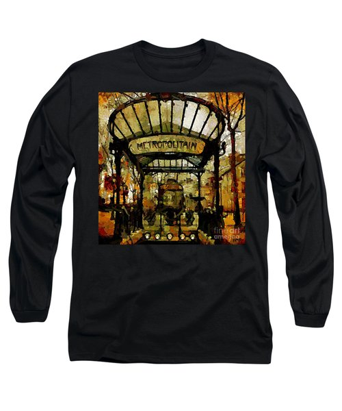 Entrance To The Paris Metro Long Sleeve T-Shirt