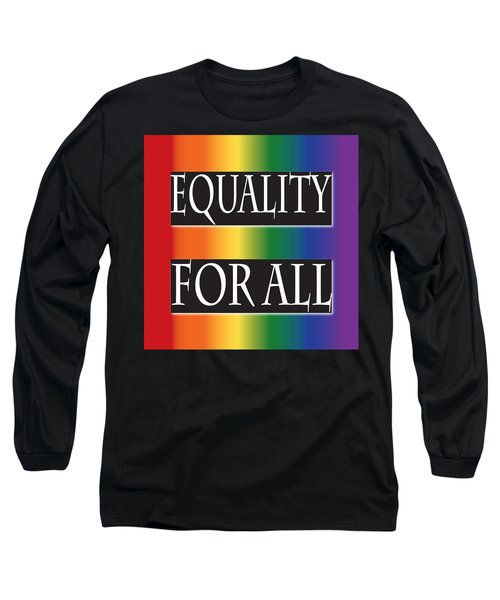 Equality Rainbow Long Sleeve T-Shirt by Jamie Lynn