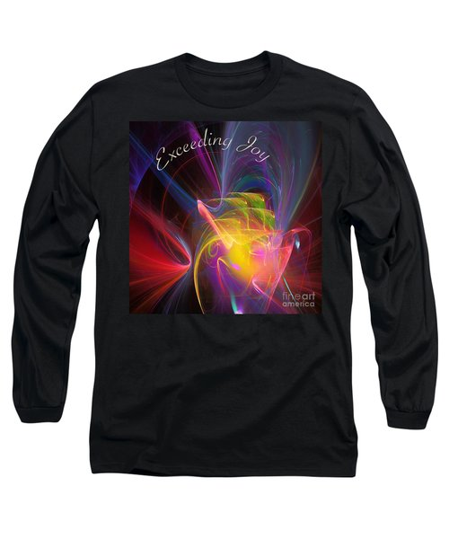 Exceeding Joy Long Sleeve T-Shirt by Margie Chapman