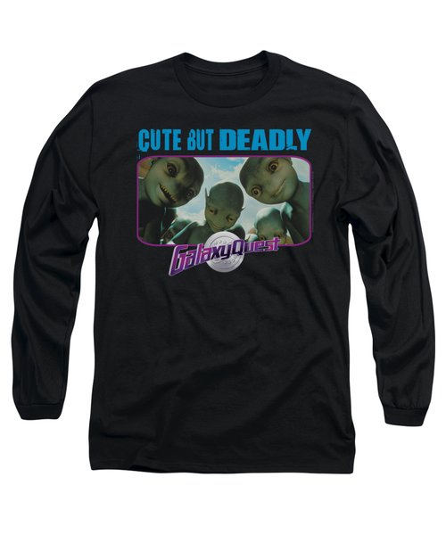 Galaxy Quest - Cute But Deadly Long Sleeve T-Shirt