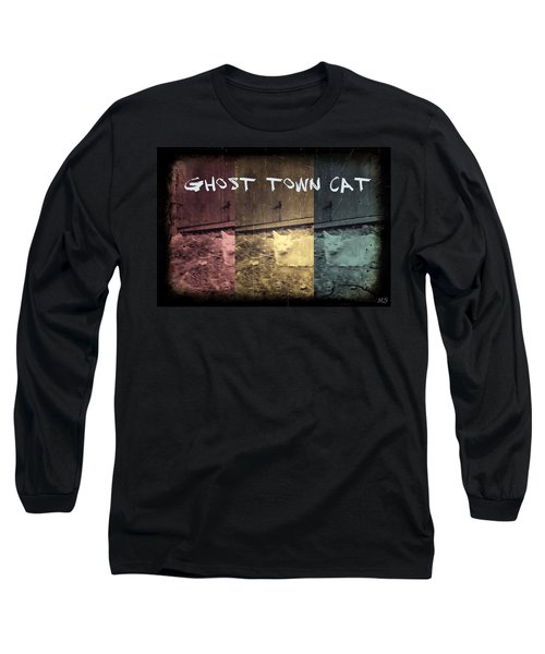 Long Sleeve T-Shirt featuring the photograph Ghost Town Cat by Absinthe Art By Michelle LeAnn Scott