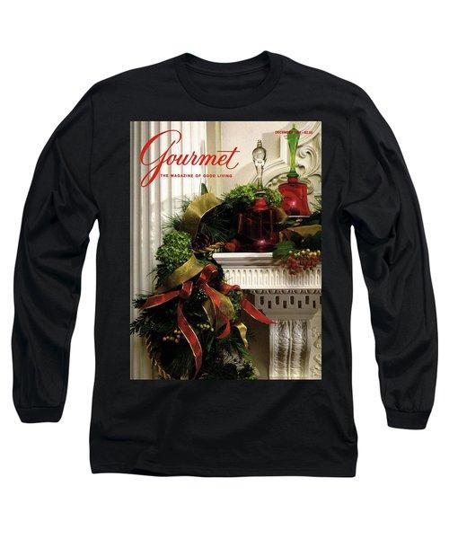 Gourmet Magazine Cover Featuring Christmas Garland Long Sleeve T-Shirt