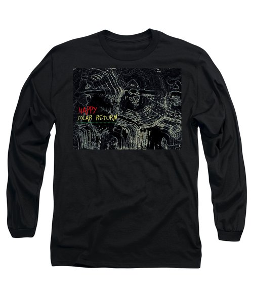 Long Sleeve T-Shirt featuring the digital art Happy Solar Return 470 by Cleaster Cotton