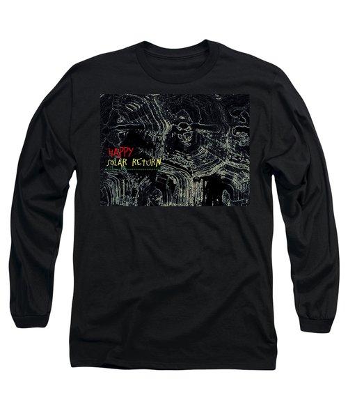Happy Solar Return 470 Long Sleeve T-Shirt