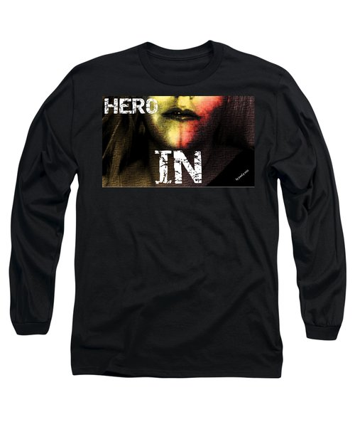 Long Sleeve T-Shirt featuring the photograph Hero In Part One by Sir Josef - Social Critic - ART