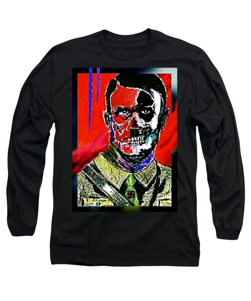 Hitler  - The  Face  Of  Evil Long Sleeve T-Shirt by Hartmut Jager