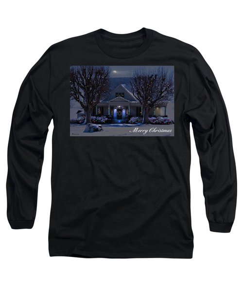 Long Sleeve T-Shirt featuring the photograph Home For Christmas by Bonnie Willis