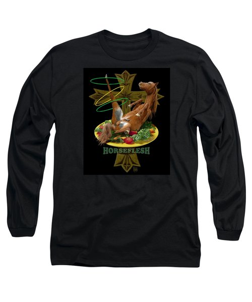 Horseflesh Long Sleeve T-Shirt by Scott Ross