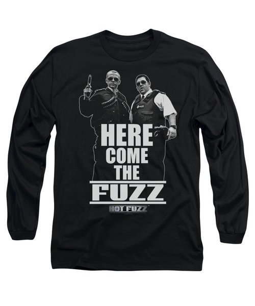 Hot Fuzz - Here Come The Fuzz Long Sleeve T-Shirt