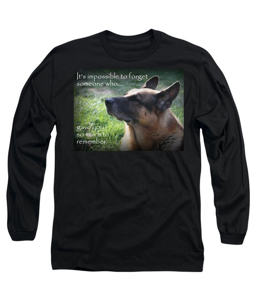 Impossible To Forget Long Sleeve T-Shirt