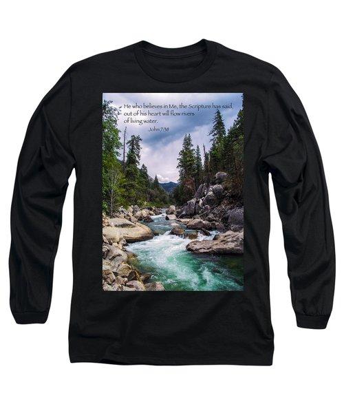 Inspirational Bible Scripture Emerald Flowing River Fine Art Original Photography Long Sleeve T-Shirt by Jerry Cowart