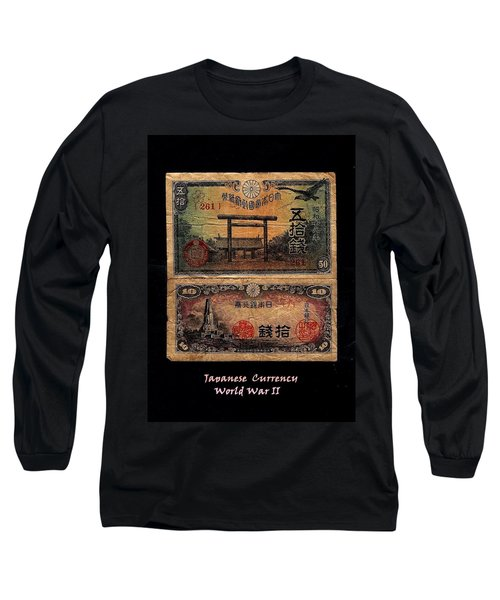 Japanese Currency From World War II Long Sleeve T-Shirt