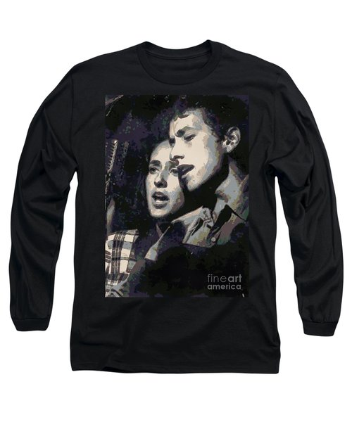 Joan Baez And Bob Dylan Long Sleeve T-Shirt