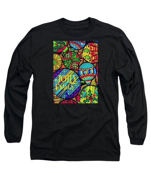 Long Sleeve T-Shirt featuring the digital art Jolly Balls by Kathy Bassett