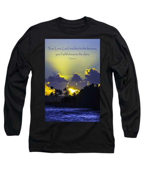 Kauai Sunset Psalm 36 5 Long Sleeve T-Shirt by Debbie Karnes