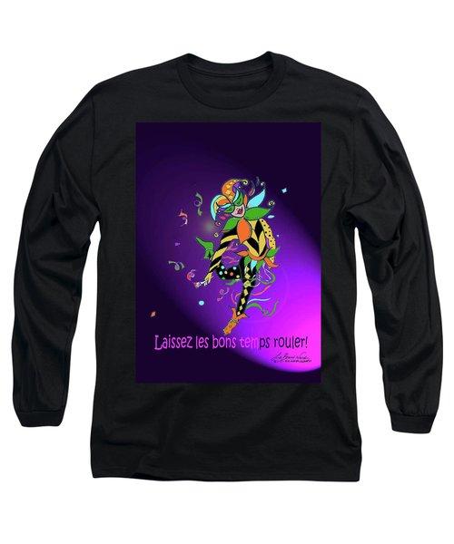 Laissez Les Bon Temps Rouler Long Sleeve T-Shirt
