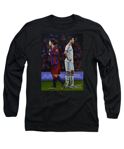Lionel Messi And Cristiano Ronaldo Long Sleeve T-Shirt by Paul Meijering