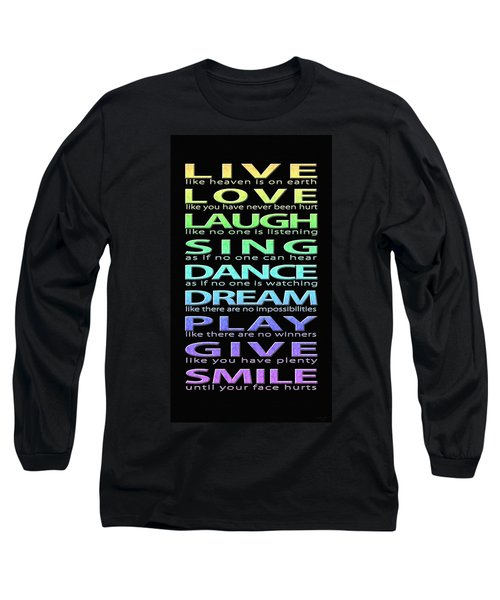 Live Love Laugh Long Sleeve T-Shirt