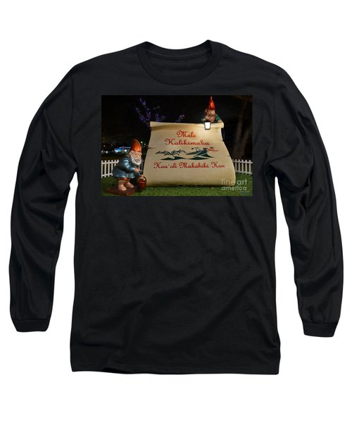 Mele Kalikimaka Sign And Elves Long Sleeve T-Shirt