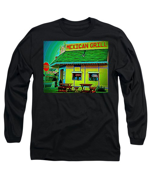 Mexican Grill Long Sleeve T-Shirt by Chris Berry