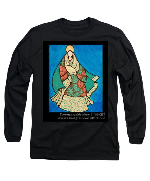 Mother Mary And Baby Jesus Long Sleeve T-Shirt