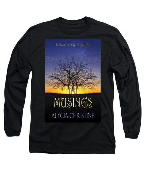 Musings Cover Long Sleeve T-Shirt