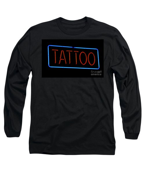 Neon Tattoo Sign Long Sleeve T-Shirt