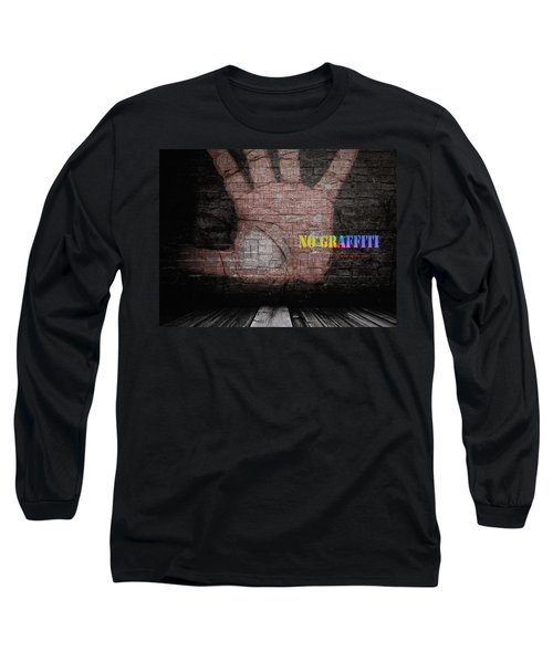 No Graffiti Long Sleeve T-Shirt
