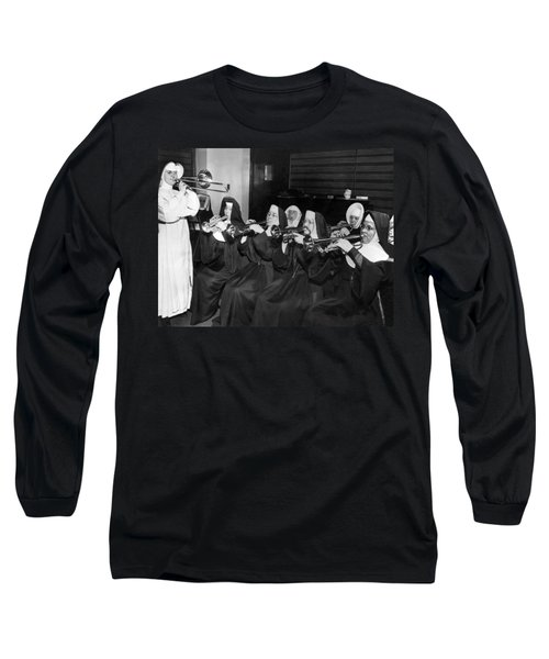 Nuns Rehearse For Concert Long Sleeve T-Shirt