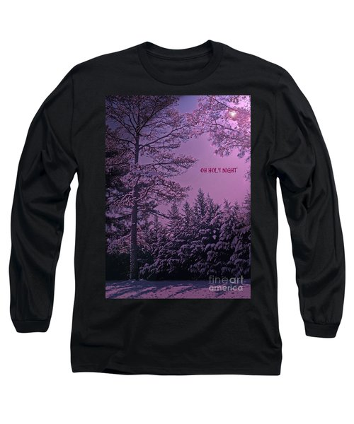 Oh Holy Night Long Sleeve T-Shirt by Lydia Holly