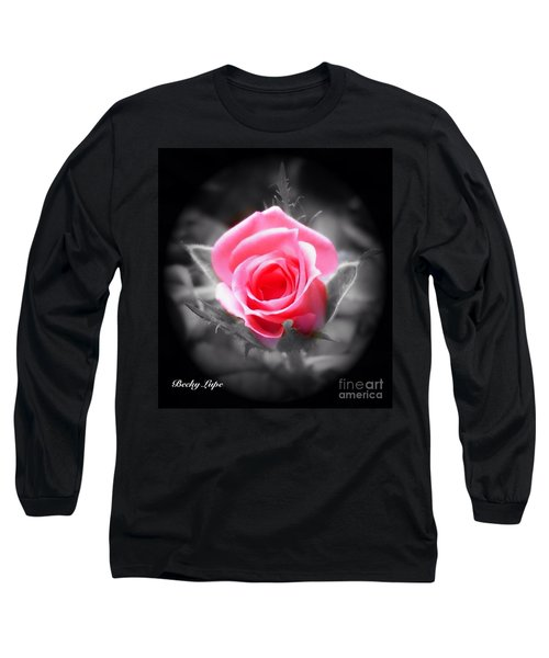 Perfect Rosebud In Black Long Sleeve T-Shirt by Becky Lupe